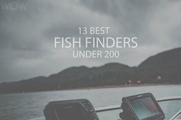 13 Best Fish Finders Under 200
