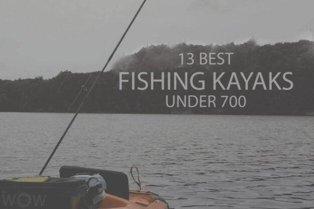 13 Best Fishing Kayaks Under 700