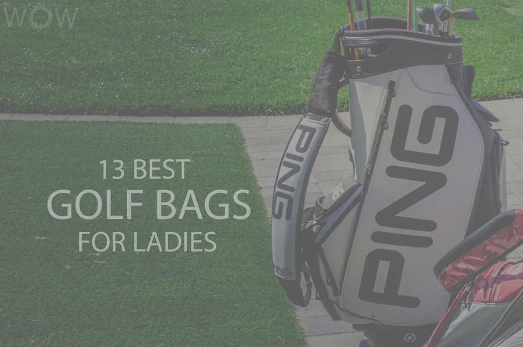 13 Best Golf Bags For Ladies