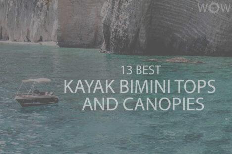 13 Best Kayak Bimini Tops and Canopies