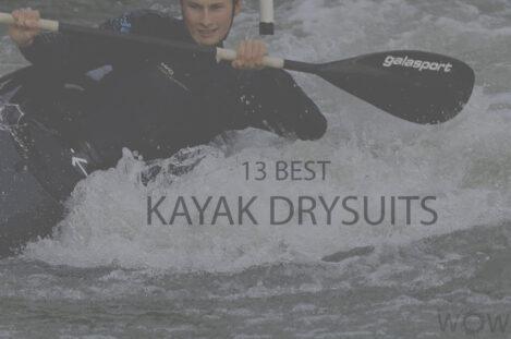 13 Best Kayak Drysuits
