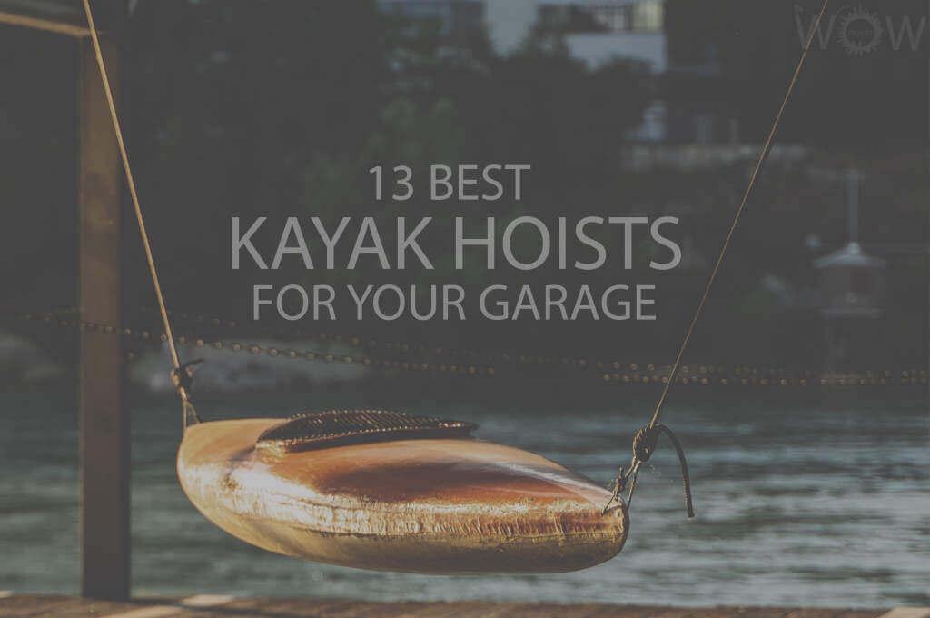 13 Best Kayak Hoists for Your Garage