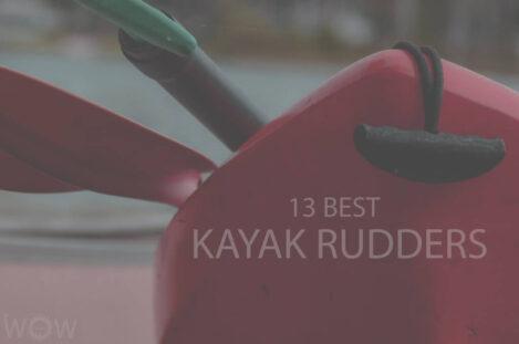 13 Best Kayak Rudders