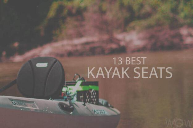 13 Best Kayak Seats