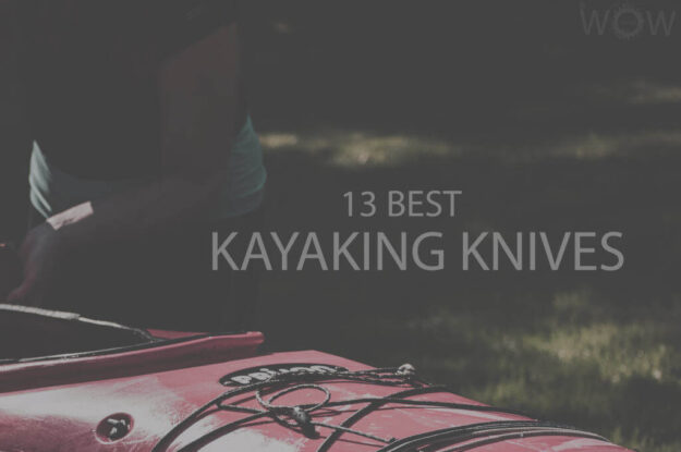 13 Best Kayaking Knives
