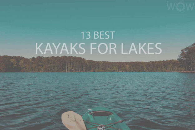 13 Best Kayaks for Lakes