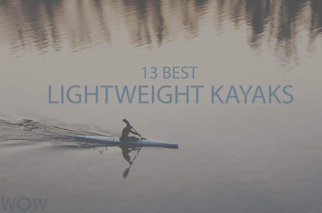 13 Best Lightweight Kayaks