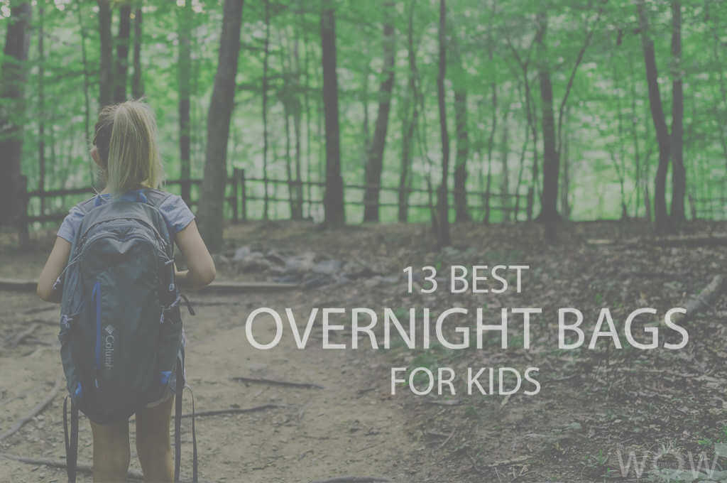 13 Best Overnight Bags For Kids