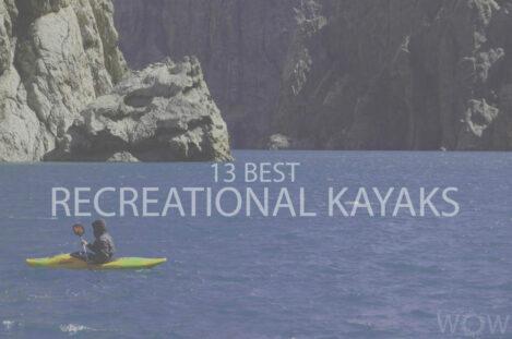 13 Best Recreational Kayaks