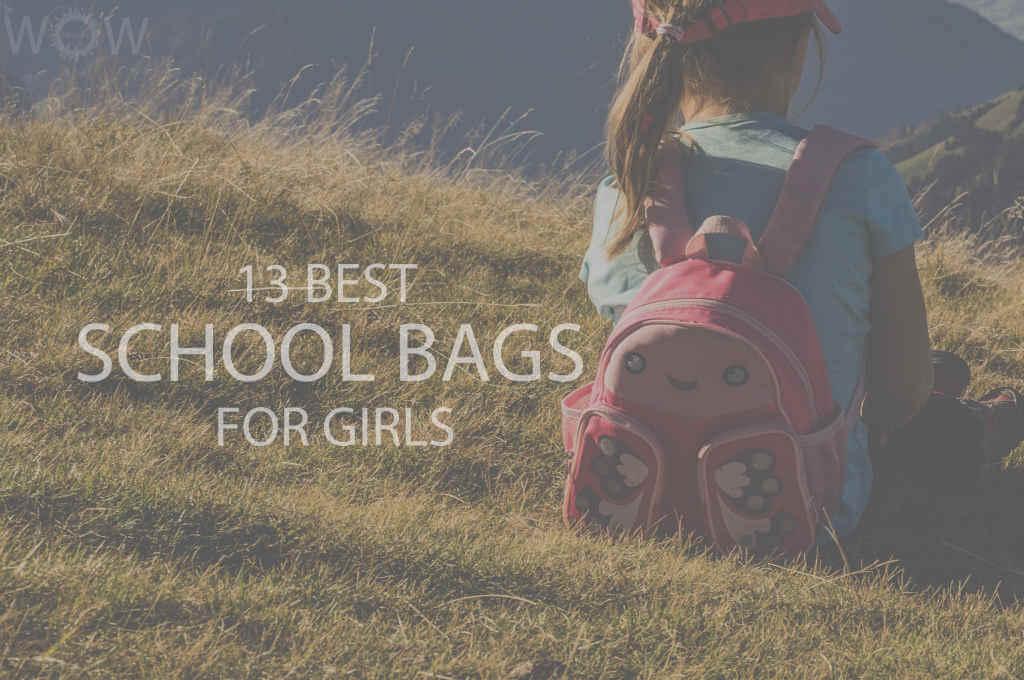 13 Best School Bags For Girls