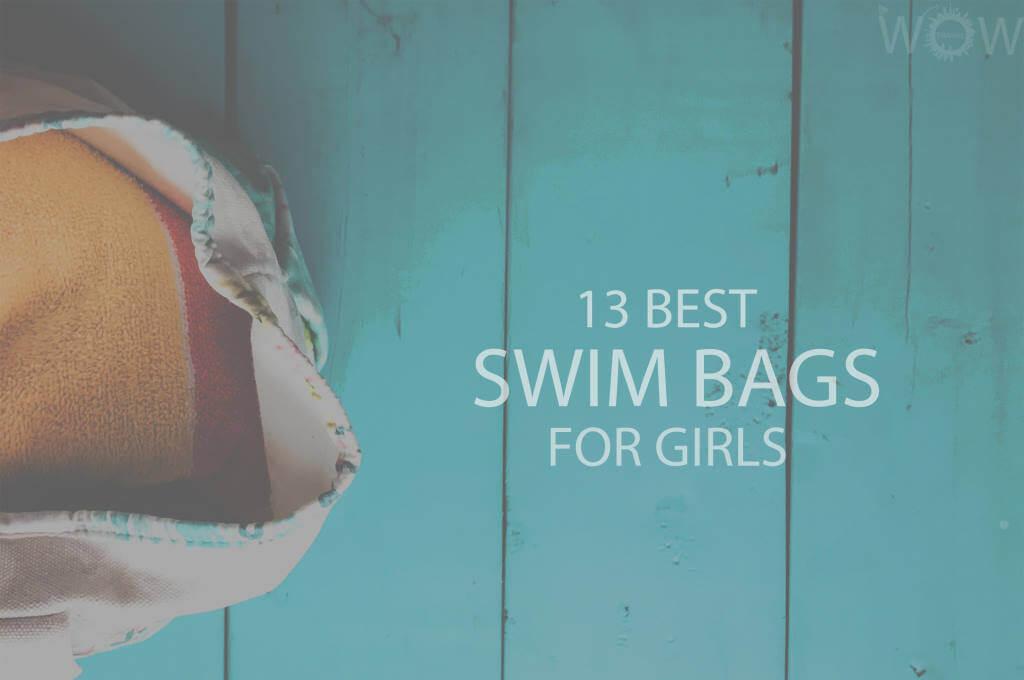 13 Best Swim Bags For Girls
