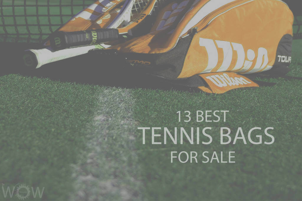 13 Best Tennis Bags For Sale