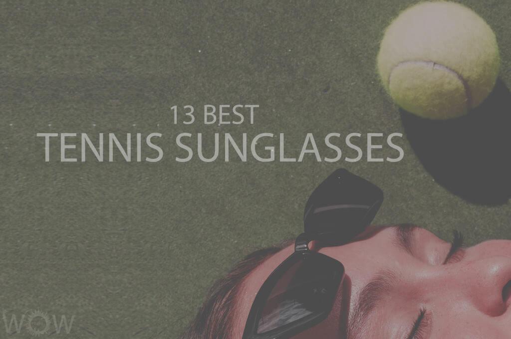 13 Best Tennis Sunglasses
