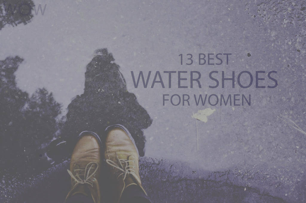 13 Best Water Shoes for Women