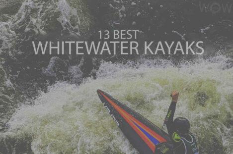 13 Best Whitewater Kayaks