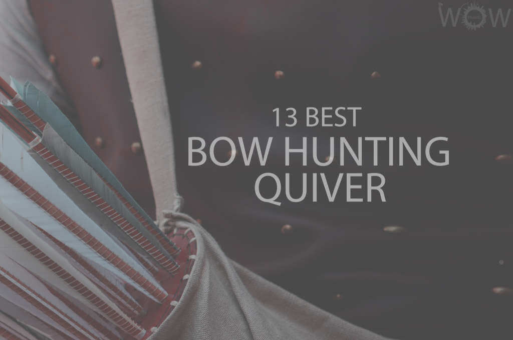 13 Best Bow Hunting Quiver