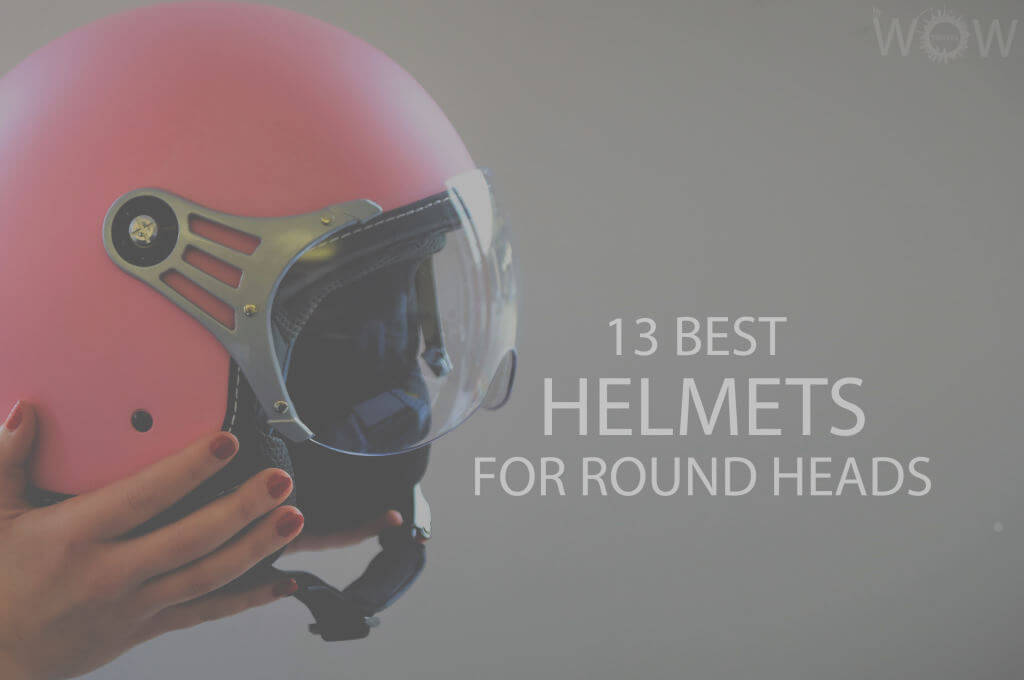 13 Best Helmets for Round Heads