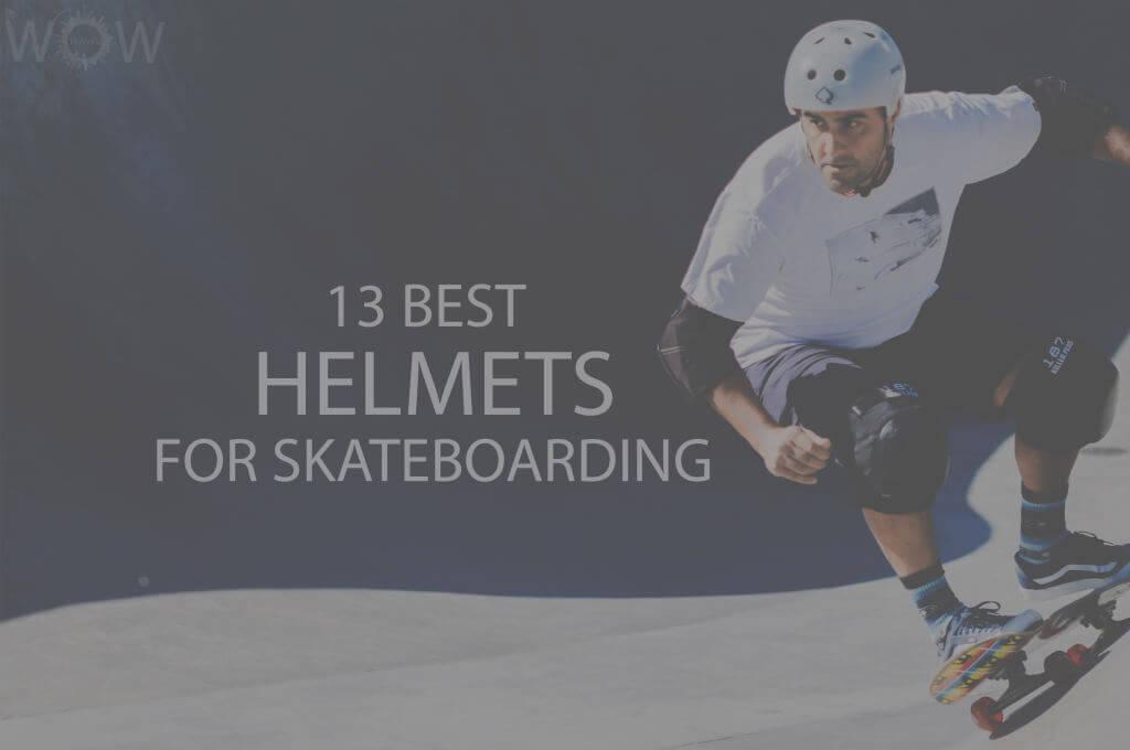 13 Best Helmets for Skateboarding