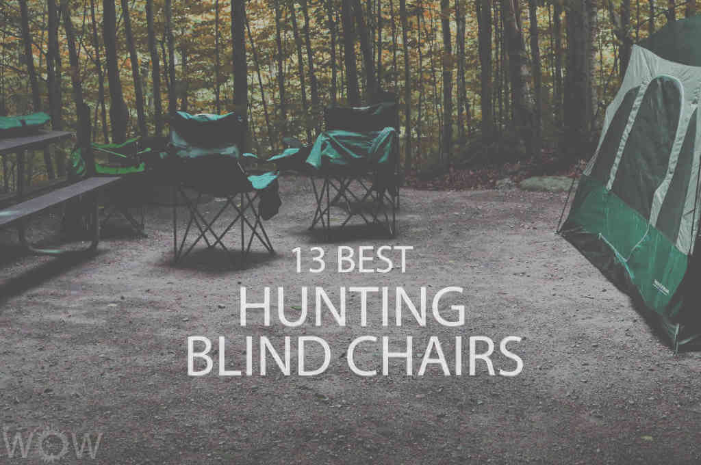 13 Best Hunting Blind Chairs