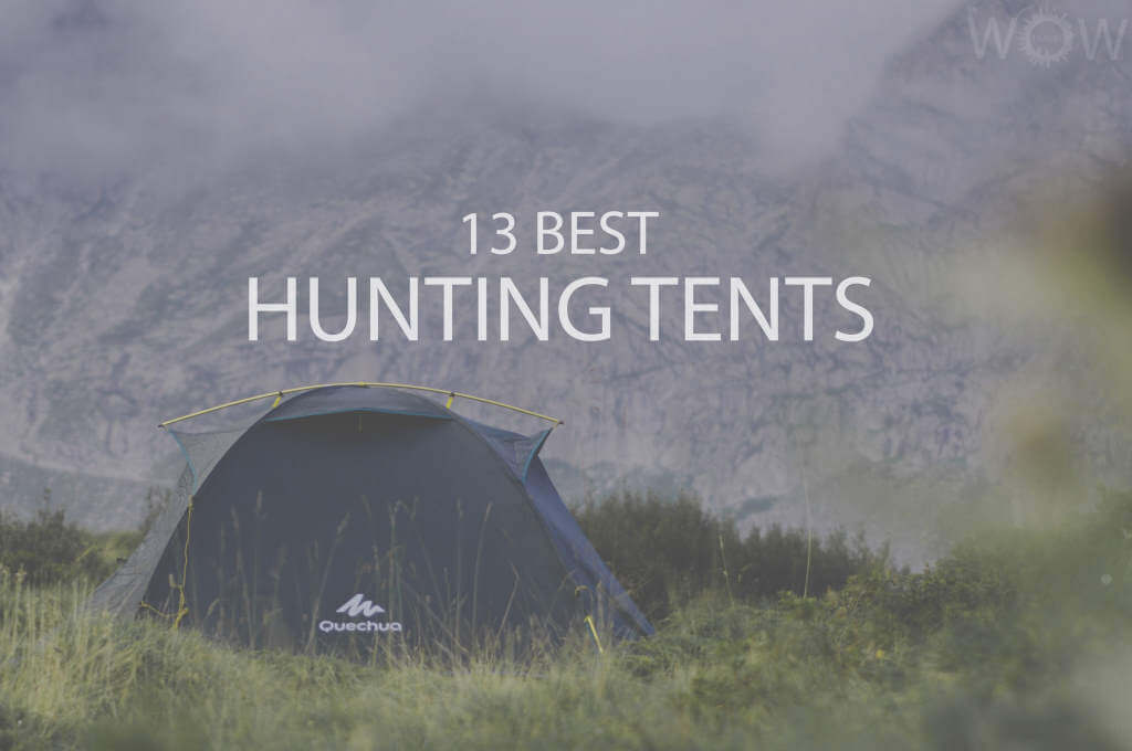 13 Best Hunting Tents