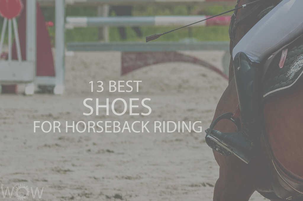 13 Best Shoes for Horseback Riding