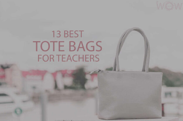 13 Best Tote Bags For Teachers
