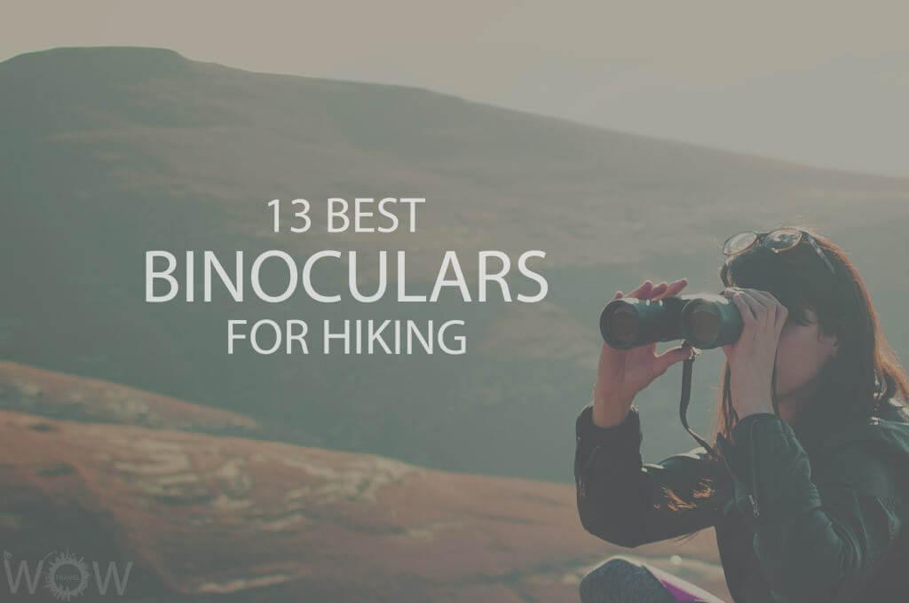 13 Best Binoculars For Hiking