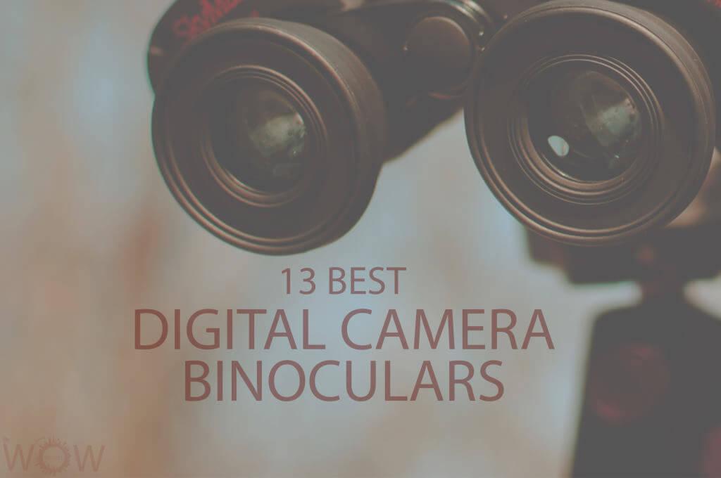 13 Best Digital Camera Binoculars