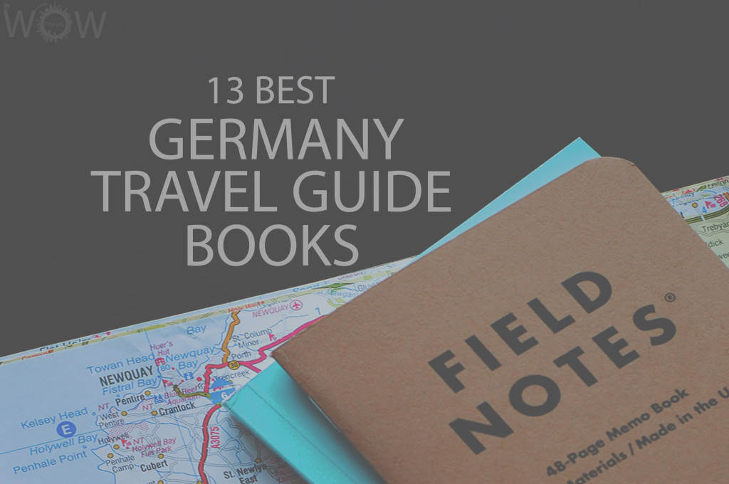 13 Best Germany Travel Guide Books
