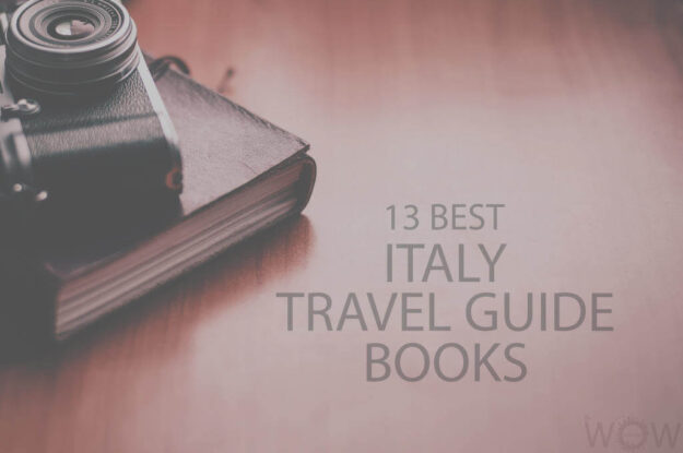 13 Best Italy Travel Guide Books