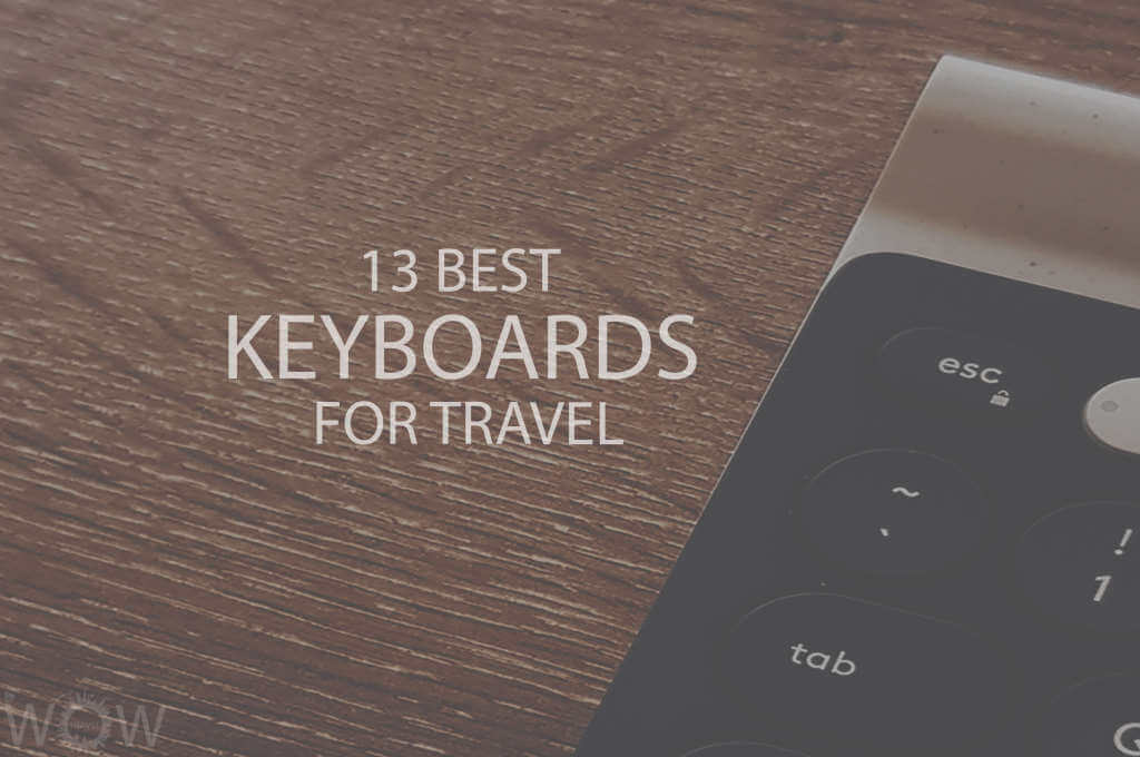 13 Best Keyboards for Travel