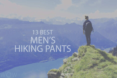 13 Best Men's Hiking Pants