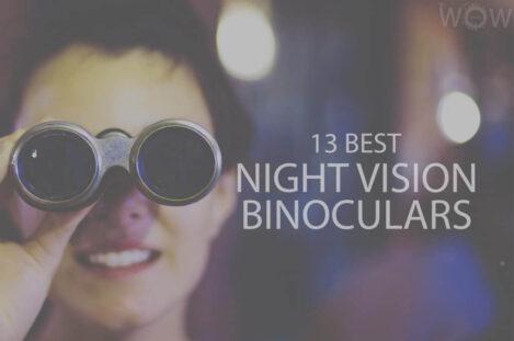13 Best Night Vision Binoculars