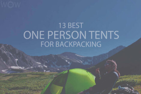 13 Best One Person Tents for Backpacking