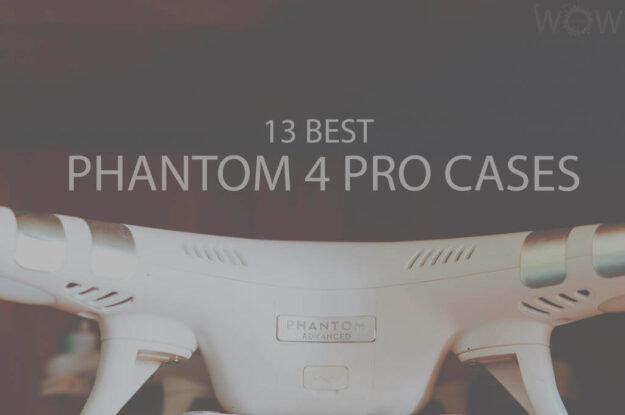 13 Best Phantom 4 Pro Cases