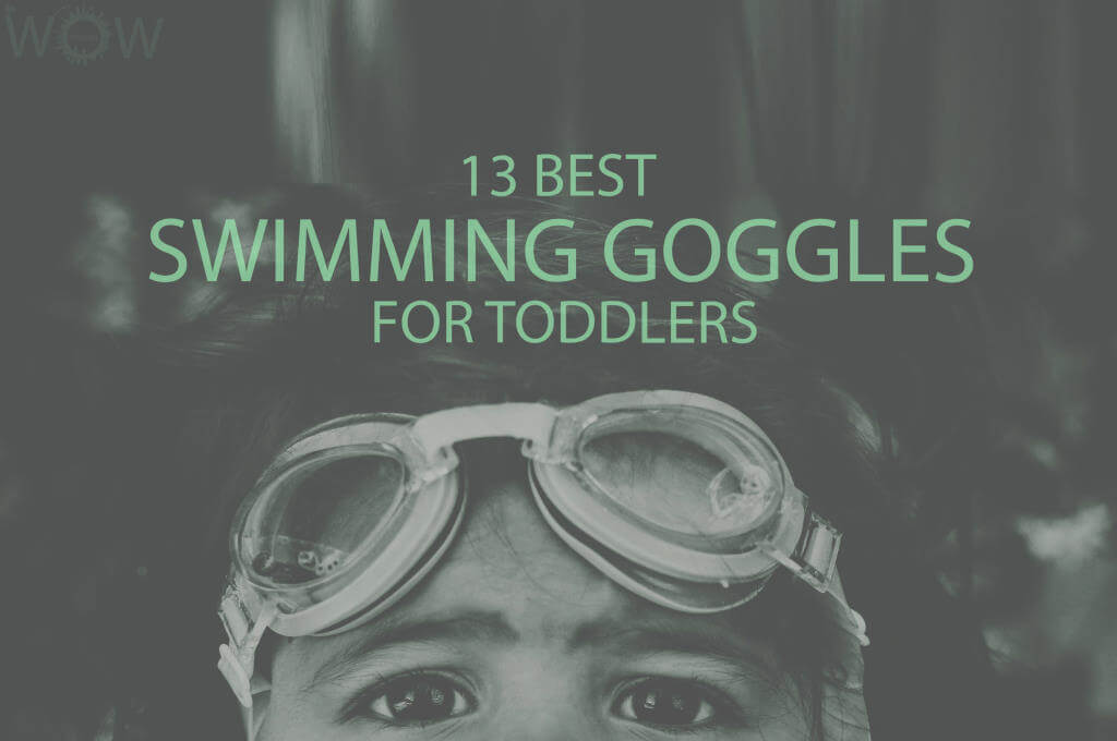 13 Best Swimming Goggles for Toddlers