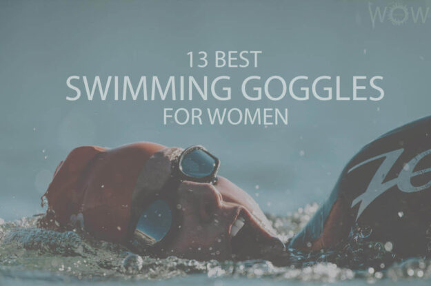 13 Best Swimming Goggles for Women