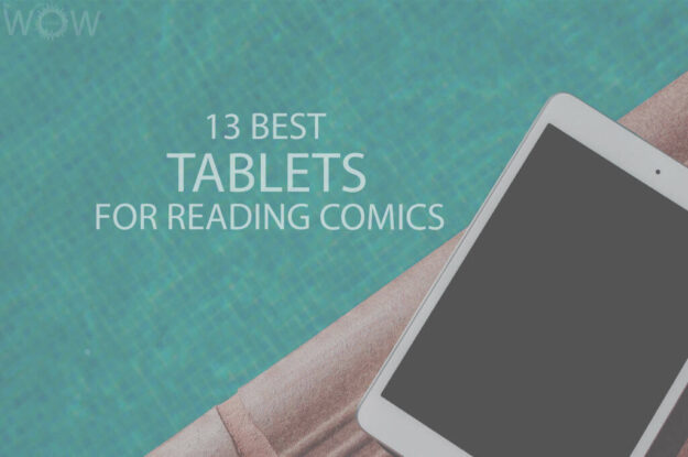 13 Best Tablets for Reading Comics