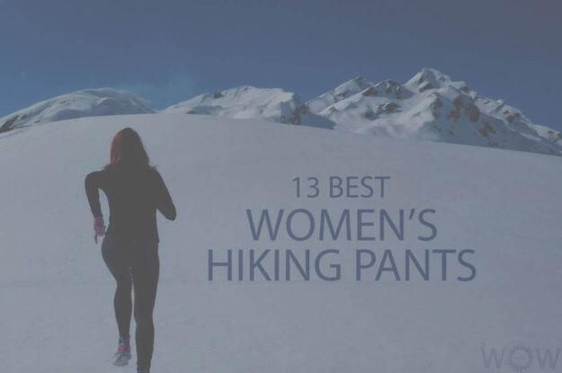 13 Best Women's Hiking Pants