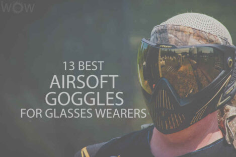 13 Best Airsoft Goggles for Glasses Wearers