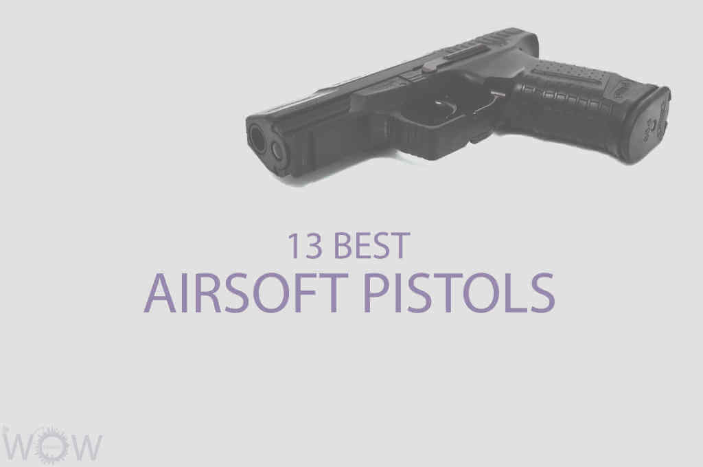 13 Best Airsoft Pistols
