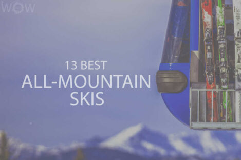 13 Best All-Mountain Skis