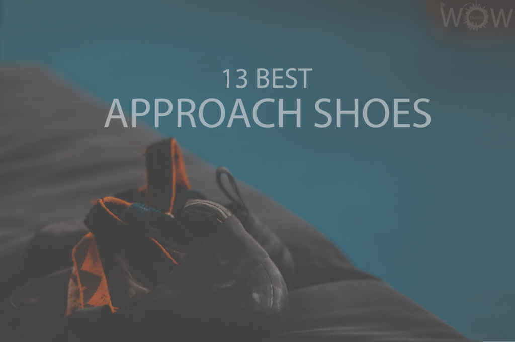 13 Best Approach Shoes