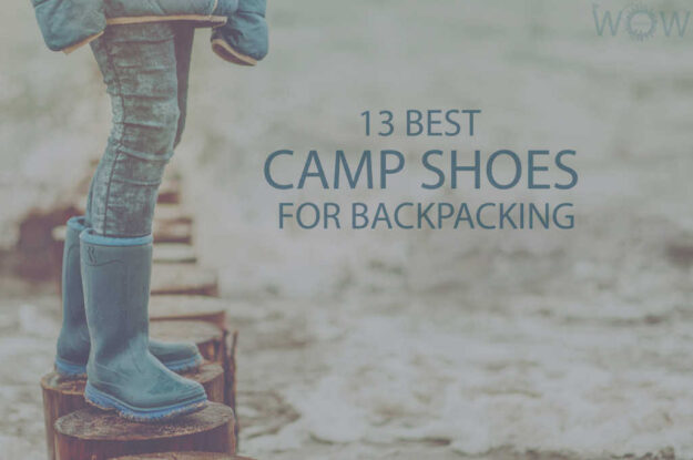 13 Best Camp Shoes for Backpacking