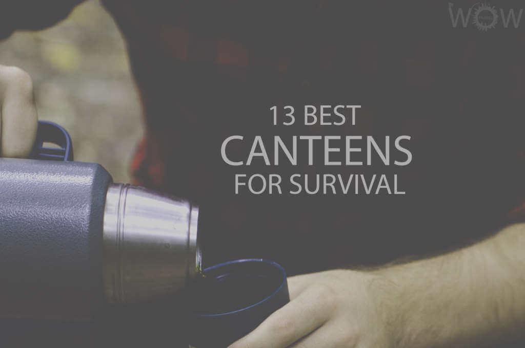 13 Best Canteens for Survival