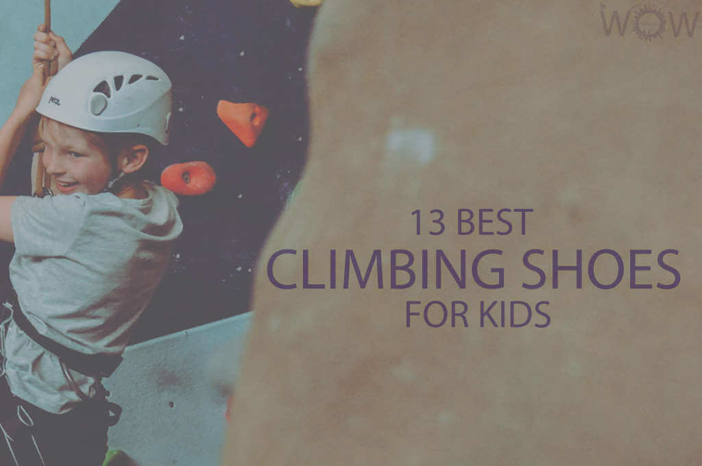13 Best Climbing Shoes for Kids