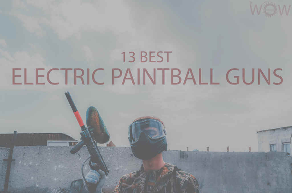 13 Best Electric Paintball Guns