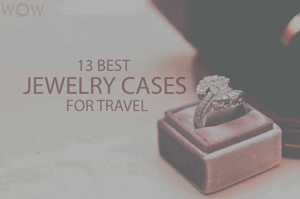 13 Best Jewelry Cases for Travel