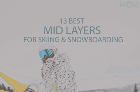 13 Best Mid Layers for Skiing & Snowboarding