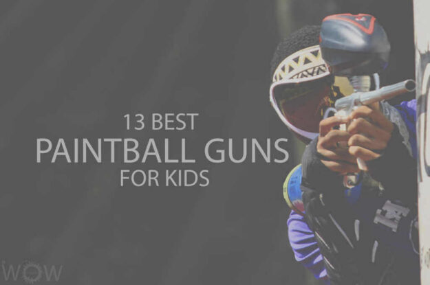 13 Best Paintball Guns for Kids